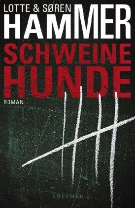 Rezension zu »Schweinehunde« von Lotte und Søren Hammer