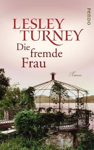 Leseeindruck zu »Die fremde Frau« von Lesley Turney