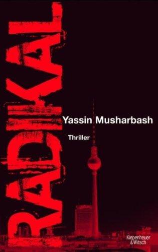 Leseeindruck zu »Radikal« von Yassin Musharbash