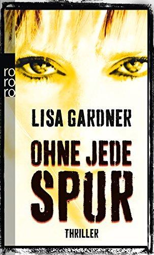 Rezension zu »Ohne jede Spur« von Lisa Gardner