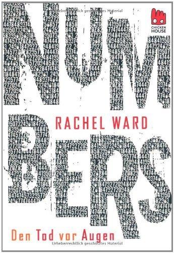 Rezension zu »Numbers - Den Tod vor Augen« von Rachel Ward