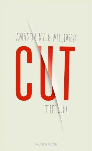 Leseeindruck zu »Cut« von Amanda Kyle Williams