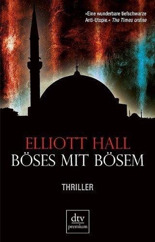 Leseeindruck zu »Böses mit Bösem« von Elliott Hall