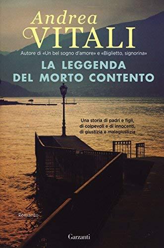 Rezension zu »La leggenda del morto contento« von Andrea Vitali