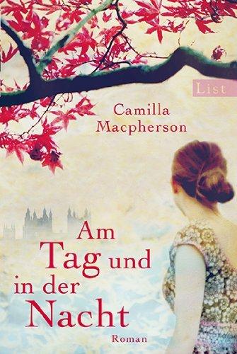 Leseeindruck zu »Am Tag und in der Nacht« von Camilla Macpherson