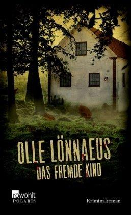 Rezension zu »Das fremde Kind« von Olle Lönnaeus
