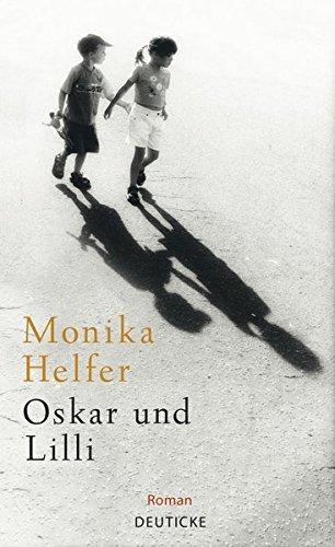 Rezension zu »Oskar und Lilli« von Monika Helfer