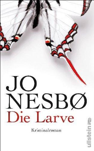Rezension zu »Die Larve« von Jo Nesbø