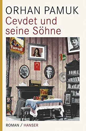 Rezension zu »Cevdet und seine Söhne« von Orhan Pamuk