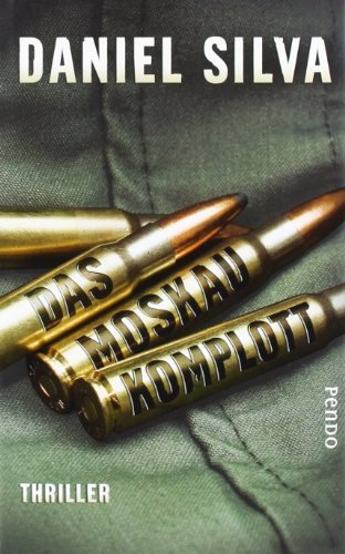 Leseeindruck zu »Das Moskau-Komplott« von Daniel Silva