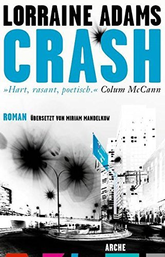 Rezension zu »Crash« von Lorraine Adams