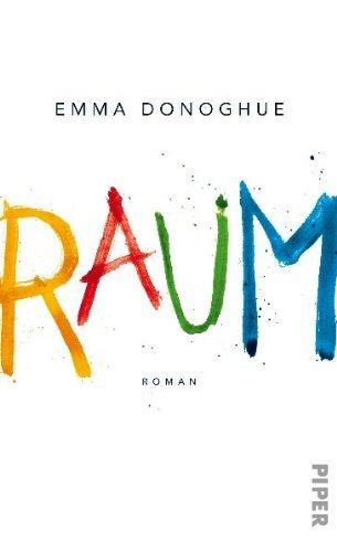 Rezension zu »Raum« von Emma Donoghue