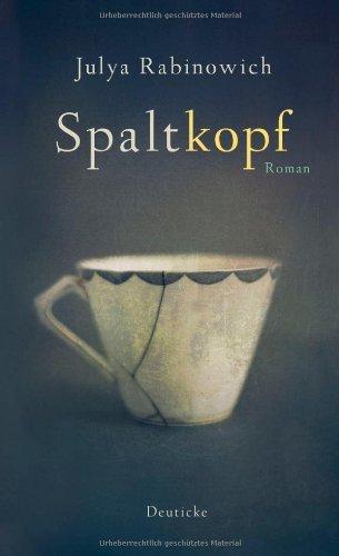 Rezension zu »Spaltkopf« von Julya Rabinowich