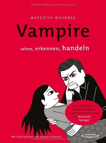 Rezension zu »Vampire: sehen, erkennen, handeln« von Meredith Woerner