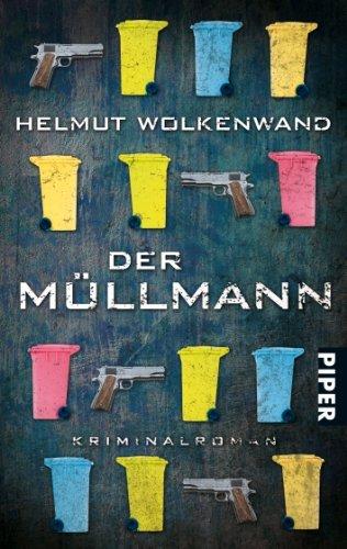 Rezension zu »Der Müllmann« von Helmut Wolkenwand