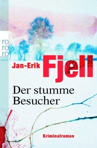 Rezension zu »Der stumme Besucher« von Jan-Erik Fjell