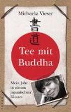 Leseeindruck zu »Tee mit Buddha« von Michaela Vieser