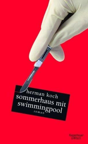 Rezension zu »Sommerhaus mit Swimmingpool« von Herman Koch