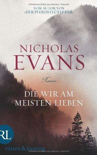Rezension zu »Die wir am meisten lieben« von Nicholas Evans