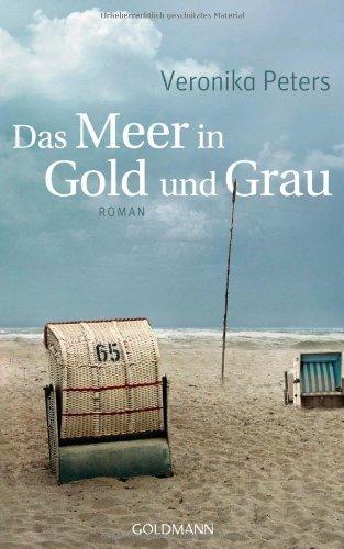 Rezension zu »Das Meer in Gold und Grau« von Veronika Peters