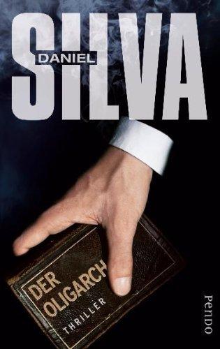 Rezension zu »Der Oligarch« von Daniel Silva