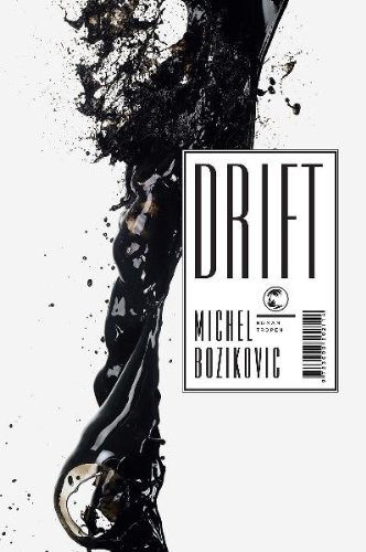 Rezension zu »Drift«