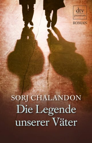 Rezension zu »Die Legende unserer Väter« von Sorj Chalandon