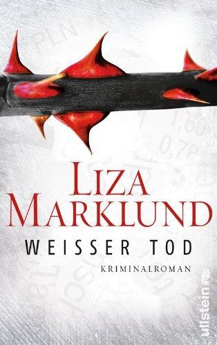 Leseeindruck zu »Weißer Tod« von Liza Marklund