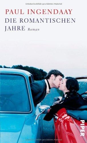 Rezension zu »Die romantischen Jahre« von Paul Ingendaay