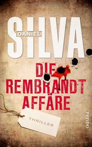 Rezension zu »Die Rembrandt Affäre« von Daniel Silva