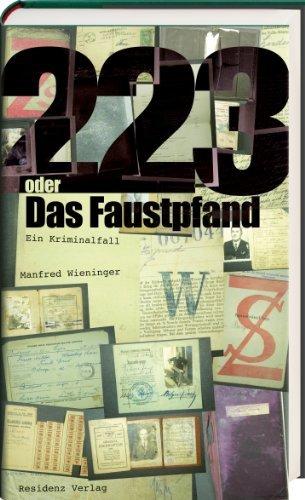Rezension zu Manfred Wieninger: »223 oder Das Faustpfand«