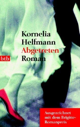 Rezension zu »Abgetreten« von Kornelia Helfmann