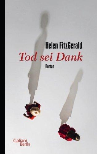 Rezension zu »Tod sei Dank« von Helen FitzGerald
