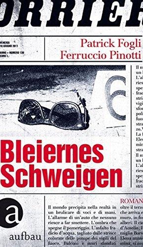 Rezension zu »Bleiernes Schweigen« von Patrick Fogli und Ferruccio Pinotti