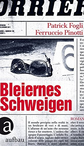 Rezension zu Patrick/Ferruccio Fogli/Pinotti: �Bleiernes Schweigen�