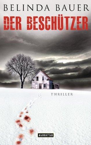 Rezension zu »Der Beschützer« von Belinda Bauer