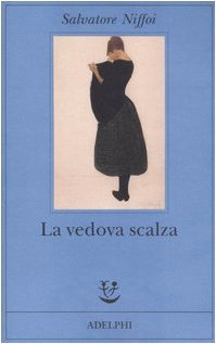 Rezension zu »La vedova scalza«