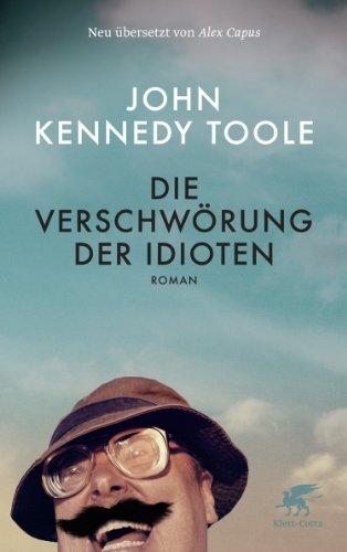 Rezension zu »Die Verschwörung der Idioten« von John Kennedy Toole