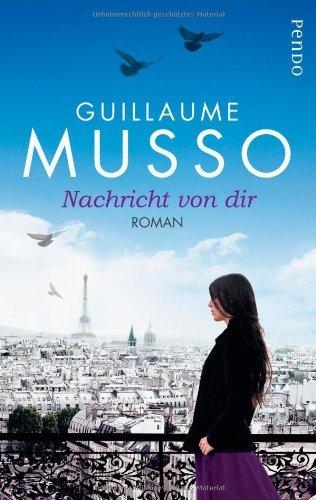 Rezension zu »Nachricht von dir« von Guillaume Musso
