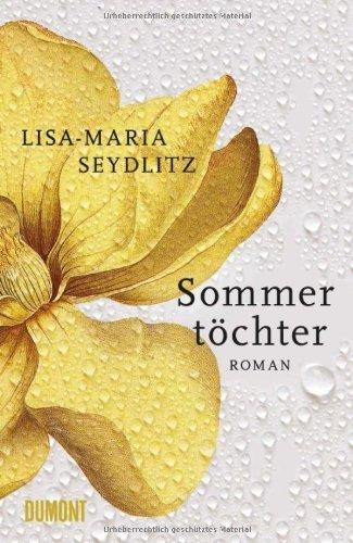 Rezension zu »Sommertöchter« von Lisa-Maria Seydlitz
