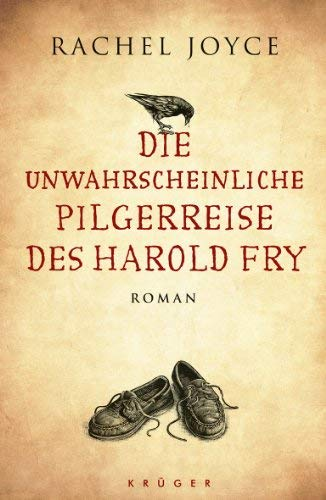 Rezension zu Rachel Joyce: �Die unwahrscheinliche Pilgerreise des Harold Fry�