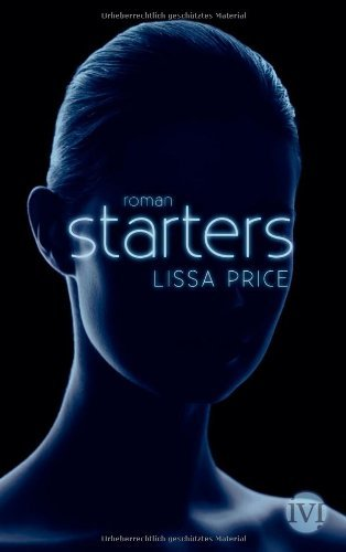Rezension zu »Starters«