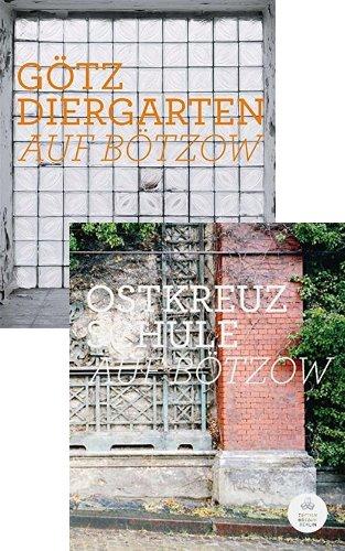 Rezension zu Hans Georg/Sebastian N�der/Peichl: �G�tz Diergarten: Auf B�tzow / Ostkreuzschule: Auf B�tzow�