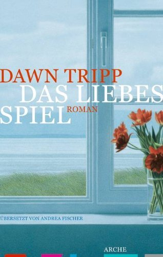 Rezension zu »Das Liebesspiel« von Dawn Tripp