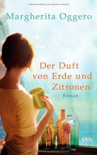Margherita Oggero: »Der Duft von Erde und Zitronen« auf Bücher Rezensionen