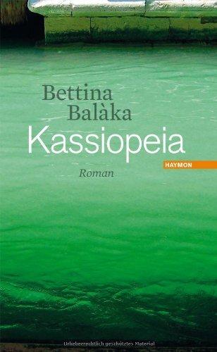 Rezension zu Bettina Bal�ka: �Kassiopeia�
