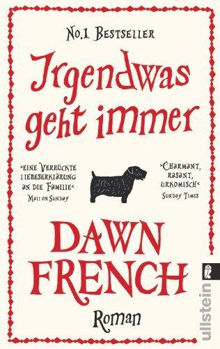 Rezension zu »Irgendwas geht immer« von Dawn French