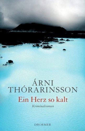 Rezension zu »Ein Herz so kalt« von Árni Thórarinsson