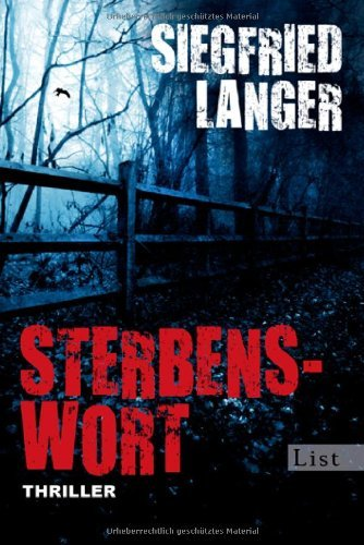 Rezension zu »Sterbenswort« von Siegfried Langer