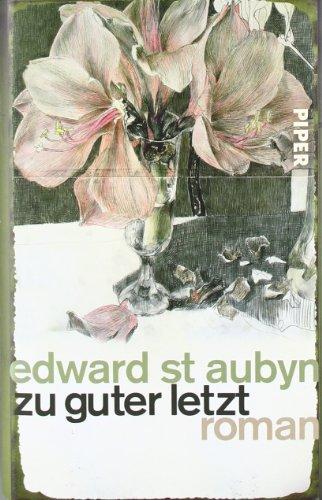 Rezension zu Edward St Aubyn: �Zu guter Letzt�